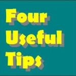 चार उपयोगी टिप्स