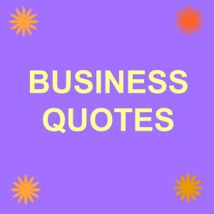 Business Quotes Hindi व्यवसाय पर उद्धरण