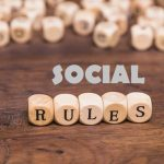 Follow These Social Rules
